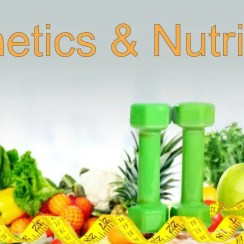 Health & Wellness: Genetics and Nutrition Part 3 of 4