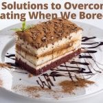 overcome eating when bored