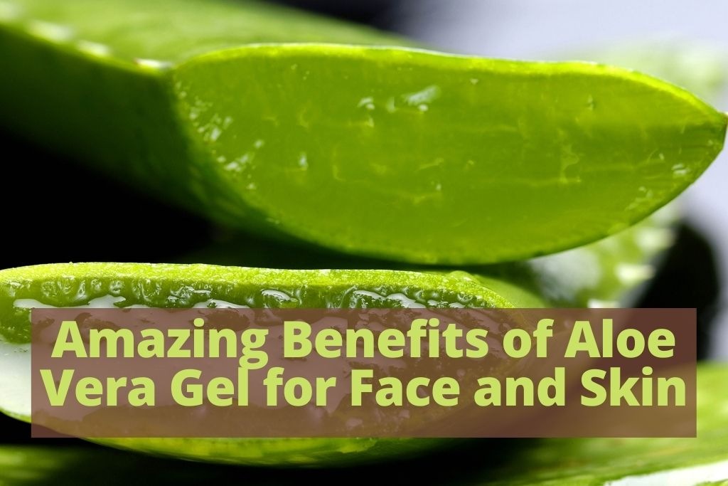 aloe vera for face and skin