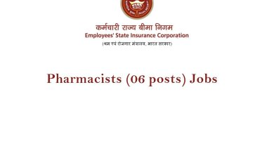 ESIC Salary Upto Rs 80500 pm Last Date Extended Job for Pharmacists 06 posts