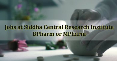 Siddha Central Research Institute  BPharm or MPharm can apply Career as JRF