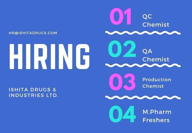 Ishita Drugs and Industries Ltd Urgent Hiring for QC QA Production MPharm Freshers Apply Now