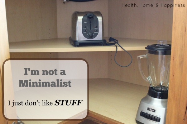 I'm Not A Minimalist, I Just Don't Like Stuff  Health