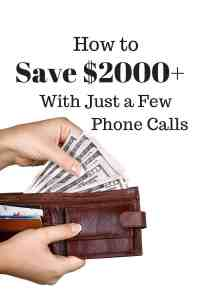 Learn how to save yourself over $2000 by simply making a few phone calls