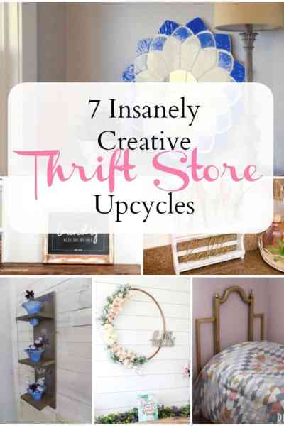 Stylish decor doesn't have to cost you an arm and a leg. Check out these 7 super creative thrift store upcycles!