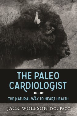 The Paleo Cardiologist by Jack Wolfson book cover