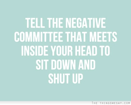 Luister niet altijd naar jezelf