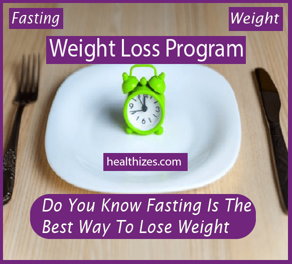 Do You Know Fasting Is The Best Way To Lose Weight