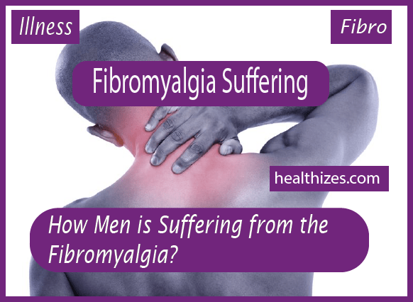 How Men Suffer from Fibromyalgia?
