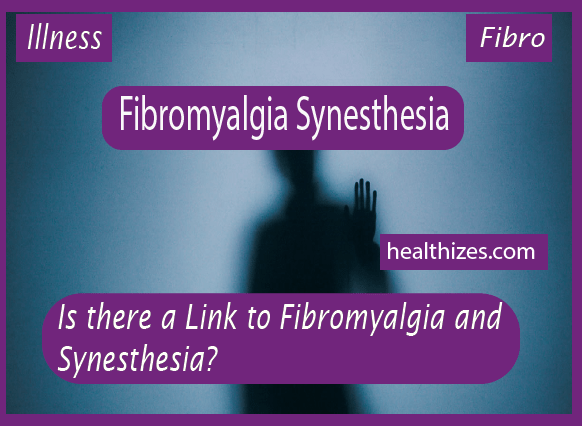 Is there a Link to Fibromyalgia and Synesthesia?