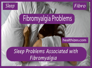 Sleep Problems Associated With Fibromyalgia