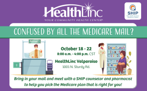 Information for the Medicare assistance event being hosted at HealthLinc Valparaiso from October 18 to October 22.