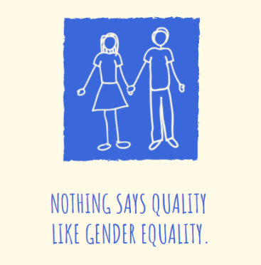 Nothing says quality like gender equality