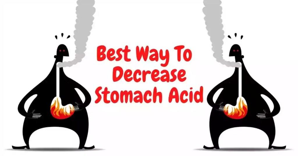 how to decrease stomach acid
