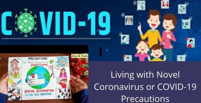 Living-with-Novel-Corona-Virus-or-Covid-19-Precautions.