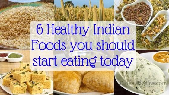 6-healthy-indian-foods