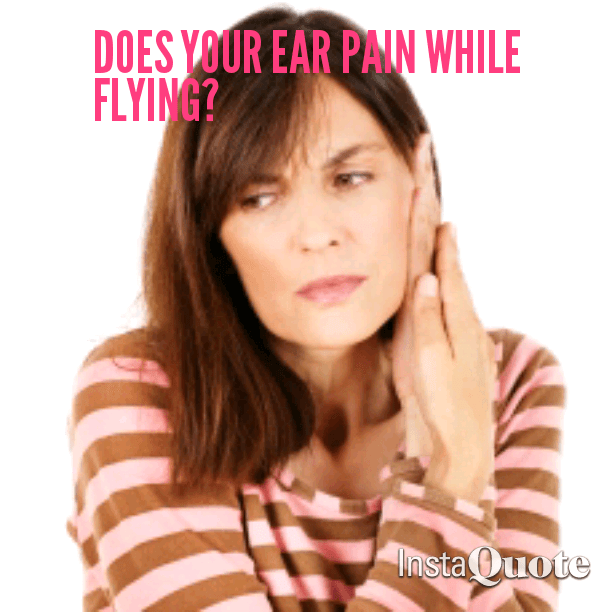 Ear  pain  while  flying is a common complaint