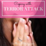 Coping with terror attacks:Madness and mental hacks