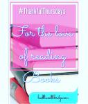 Thankful Thursdays(2) :For the love of books