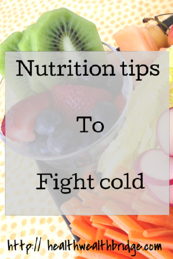 Nutrition tips to fight cold