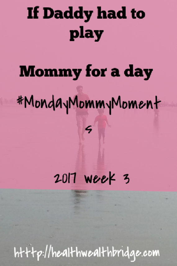 Monday Mommy moments week 3 2017