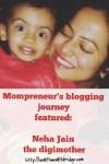 Neha Jain the digimother