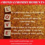 All things Love :#MMM February 2017 week 5