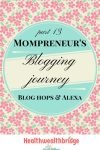 Mompreneurs blogging journey(part 13) :Blog hops and Alexa