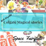 #ColgateMagicalstories Space fairytale :How Earth was saved