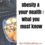 Obesity & your Health :What you must know