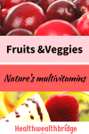 Fruits and vegetables..nature's multivitamins