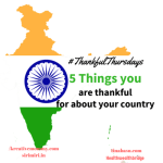 #Thankful Thursdays week 24:Thankful for India