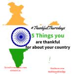#Thankful Thursdays week 24:Thankful for India