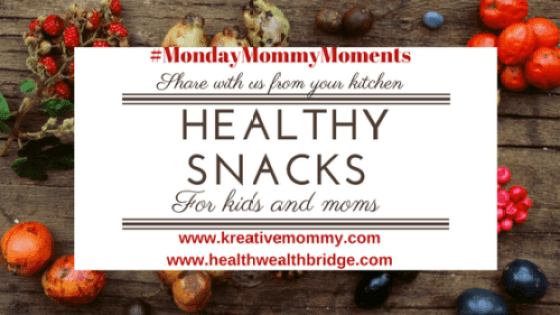 HEALTHY SNACKS for mommy and baby