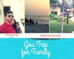 Goa Trip for Family #Writebravely