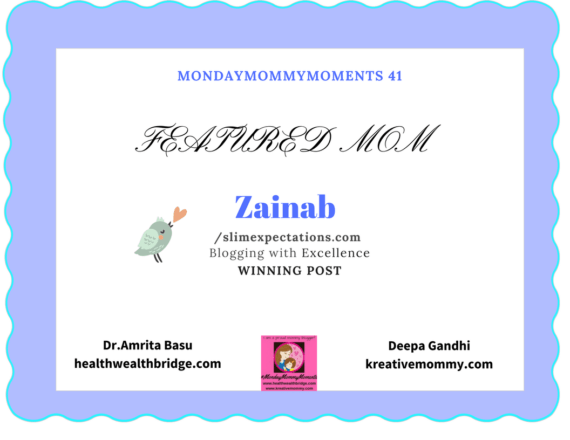 #MondayMommyMoments 41 Featured Mom Zainab
