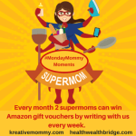 Be a super mom and you can win Amazon gift vouchers every month.