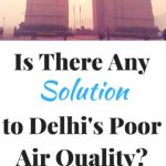 Is There Any Solution to Delhi's Poor Air Quality?
