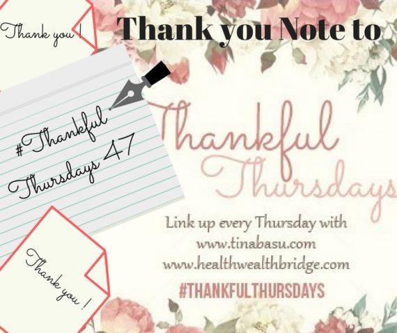 Thankful Thursdays 47