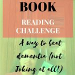 Book Reading Challenge a Way to Beat Dementia (not joking at all!)