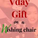 Vday gift on a wishing chair: One gift for me