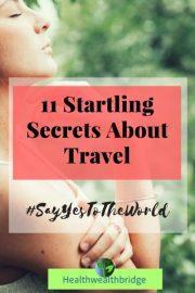 11 Startling Secrets About Travel( 11 is a favourite)