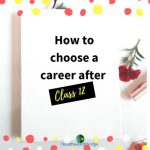 How to choose a career after class 12 in India(For Science students) #ThankfulThursdays