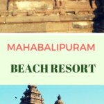 Mahabalipuram Beach Resort  Family Trip