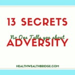 13 Secrets No One Tells you about Adversity