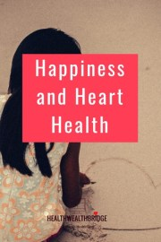 Happiness and Heart Health #WorldHeartDay
