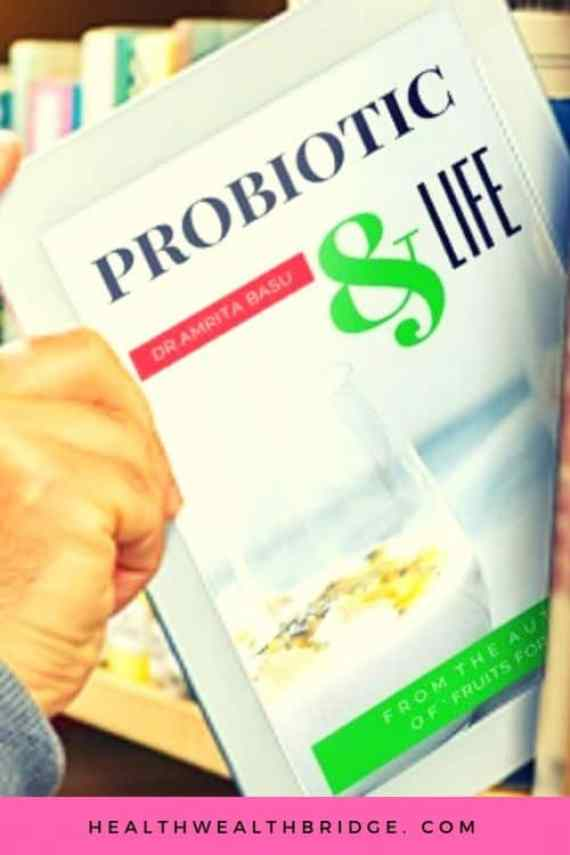 Book Probiotic & Life:A beginners Guide to Probiotic food.