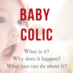 Baby Colic Pain: what it is, why it happens and what you can do about it?