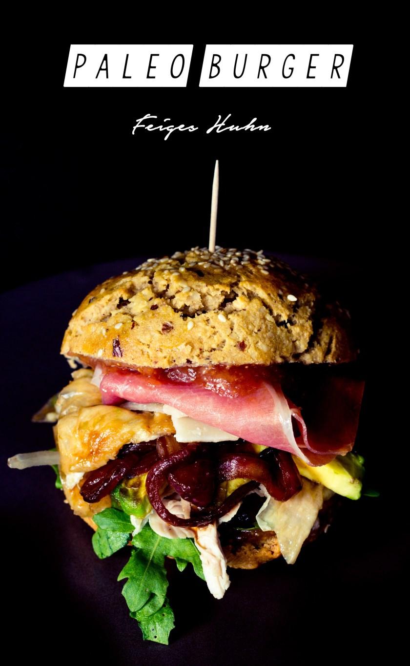 Paleo burger Feiges Huhn