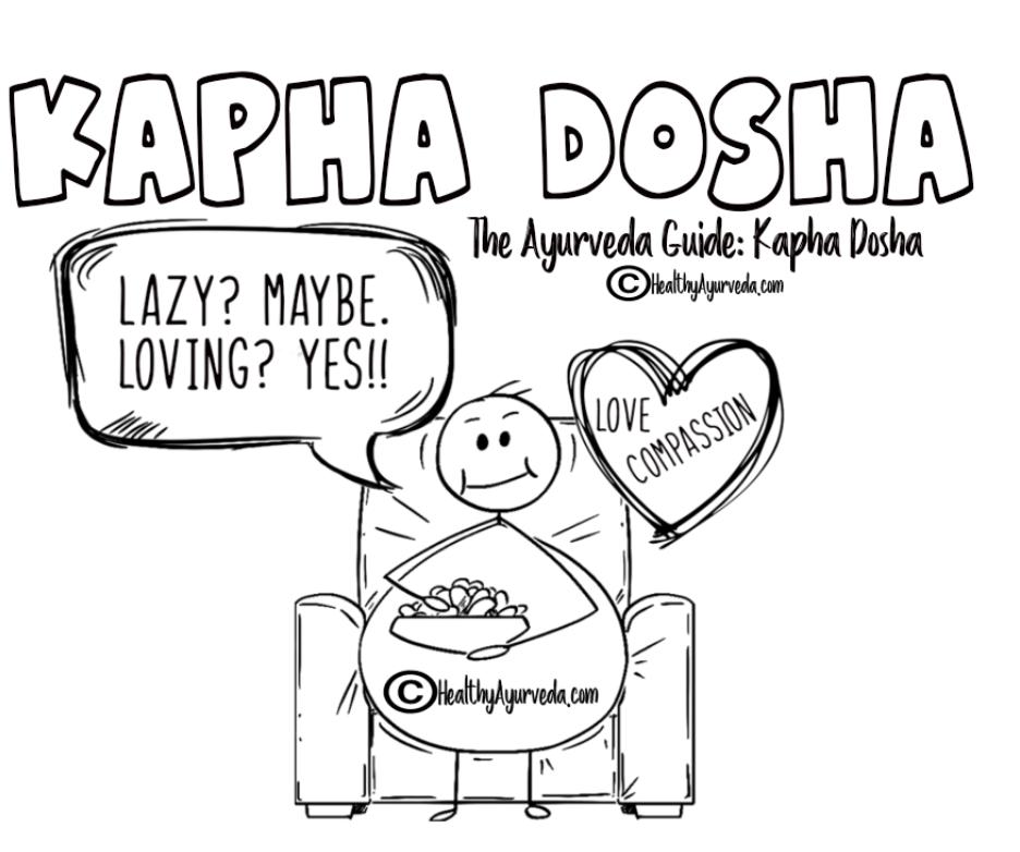 The Ayurveda Guide: Kapha Dosha